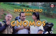 Vídeo – No Rancho Dos Gnomos